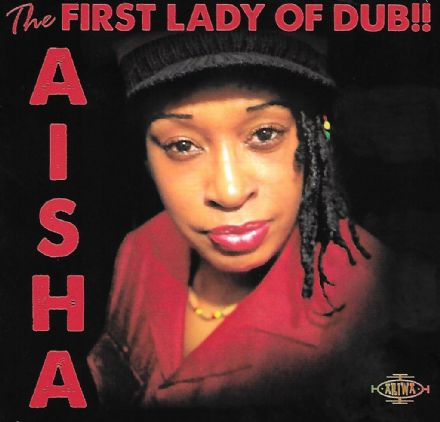 Aisha - The First Lady Of Dub!! (Ariwa) LP